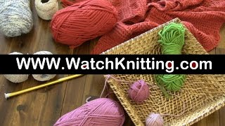 Watch Free Knitting Patterns and Stitches