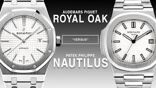 PATEK PHILIPPE vs AUDEMARS PIGUET: NAUTILUS vs ROYAL OAK: 5711 vs. 15400