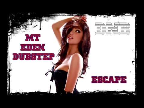 Mt Eden Dubstep - Escape Full Hd (1080p) video