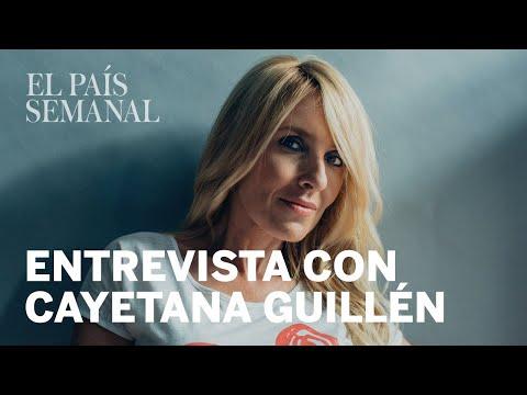 Cayetana Guillén Cuervo | Entrevista | El País Semanal