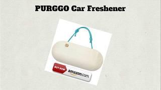 Best Car Air Freshener Part 1 - PURGGO Car Freshener