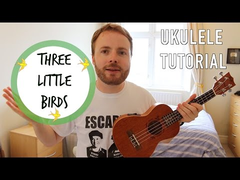 Three Little Birds - Bob Marley (Reggae Ukulele Tutorial)