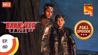 Baalveer Returns - Ep 60 - Full Episode - 2nd December 2019