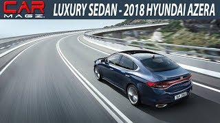 2018 Hyundai Azera USA Review Specs and Price