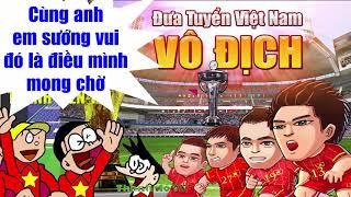 LẠC TRÔI Chế U23 VIỆT NAM TRÔI   VIỆT NAM ANH HÙNG   Nhạc Chế U23 Việt Nam   Hau Zozo
