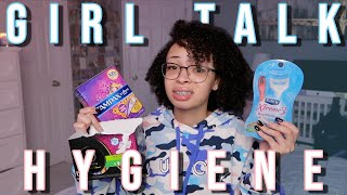 GIRL TALK: Everything You Need to Know About HYGIENE! | aliyah simone