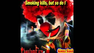 We Fly Stay High (Clown Kush the Soundtrack) ft. Money Mike