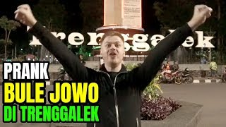 PRANK BULE NGOMONG JOWO DI TRENGGALEK!!