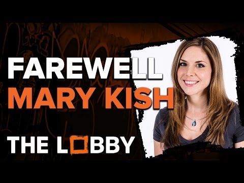 Farewell Mary Kish - The Lobby