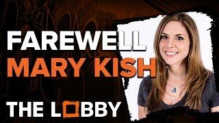 Farewell Mary Kish - The Lobby