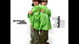 General Woo & Nered - Bas Je Lijep Ovaj Svijet mp3 download besplatna muzika