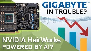 Real Time Hairworks on GTX 1180? & Gigabyte Lost 30% Revenue