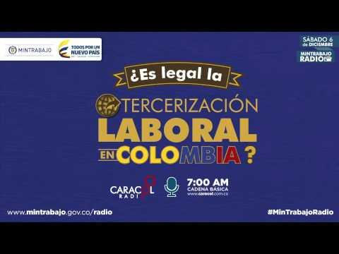 ¿Es legal la tercerización laboral en Colombia? - Caracol Radio - El Trabajo Como Debe Ser