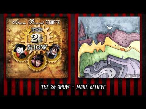 Steam Powered Giraffe Make Believe music videos 2016