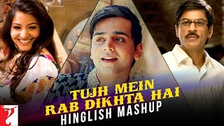 download lagu Tujh Mein Rab Dikhta Hai - Hinglish Mashup  gratis
