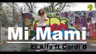 El Alfa Ft Cardi B Mi Mami Zumba Dance Choreography By Bechir Ben Dhief