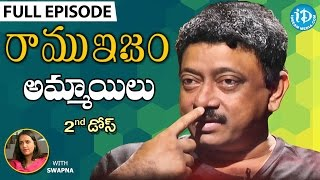 RGV's Opinion On Girls - అమ్మాయిలు - Full Episode || Ramuism 2nd Dose || #Ramuism || Telugu
