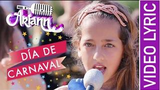 DIA DE CARNAVAL - ARIANN MUSIC -  LYRIC - CARNAVAL 2017