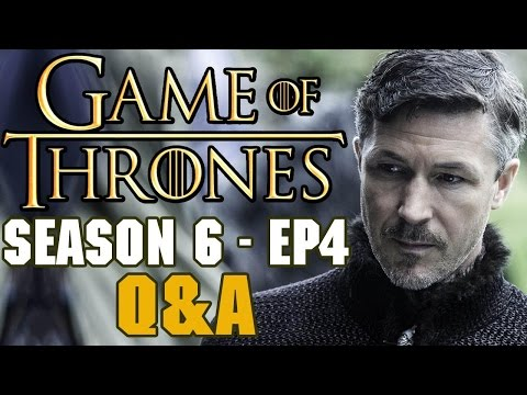 Game of Thrones Season 6 Episode 4 Q&A - Sansa plays 2 Truths 1 Lie