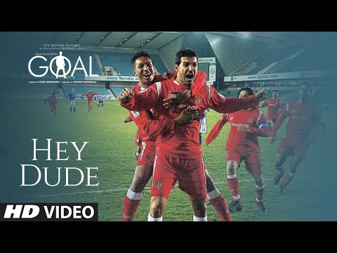 'hey Dude Don't Mess' (full Song) 'goal' (hd) video