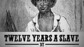 Twelve Years A Slave By Solomon Northup Full Audiobook With Subtitles