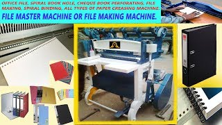 FILE MASTER, FILE MAKING, SPIRAL BINDING AND INDEX CUTTING, CORNER CUTTING MACHINE (ALL IN ONE)