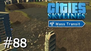CITIES SKYLINES: Mass Transit #88: Neuer See, ...viel Wasser [Let's Play][Gameplay][German][Deutsch]