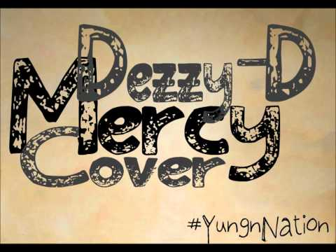 Kanye West - Mercy (Explicit) Dezzy-D Cover
