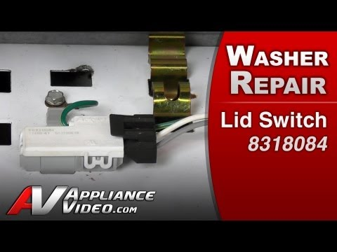 Washer Repair on lid switch- Repair & Diagnostic- Whirlpool. Maytag. Sears # 8318084