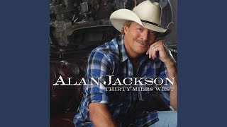 Alan Jackson When I Saw You Leaving (For Nisey)