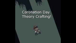 Coronation Day ('the, Super Mario Rom Hack) Theory crafting livestream!