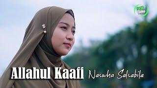 Allahul Kaafi - Naswha Salsabila Cover