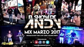 Download Lagu El Show De Andy- Mix 2017- Grabado En EE UU Gratis STAFABAND