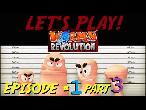LET'S PLAY! WORMS REVOLUTION / EPISODE #1 Part 3 / TOTALREASON VS. MY GIRLFRIEND! (1080p & 3D)