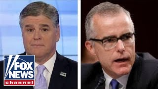 Hannity: McCabe is as corrupt and crooked as they come