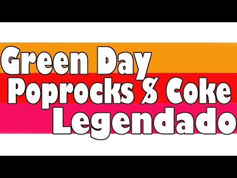 Green Day - Poprocks & Coke Legendado PT-BR [HD]