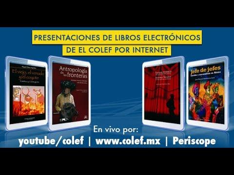 Presentación de libros electrónicos de El Colef