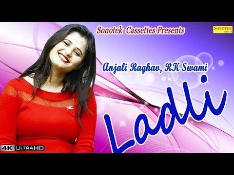 Ladli || लाड़ली || R K Swami, Anjali Raghav || Haryanvi Hot Songs video