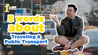 [SHORTCUT TO IELTS 9.0] SPEAKING ABOUT TRAVELING & PUBLIC TRANSPORT