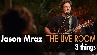 "Jason Mraz - ""3 Things"" (Live @ Mraz Organics"