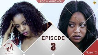 Série | Pod et Marichou - Saison 2 : Episode 3