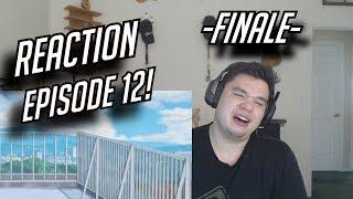 Flashback Fridays - Gakkou Gurashi -END- Episode 12 Reaction! I'M NOT CRYING, I SWEAR!