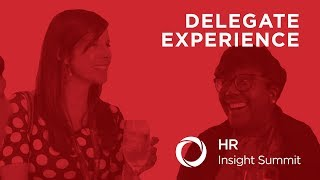 HR Insight Summit - Delegate Experience