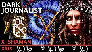 DARK JOURNALIST X-SERIES XXIX: SECRET DOGON X SHAMAN & SIRIUS STARGATE MYSTERY!!