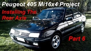 Peugeot 405 Mi16x4 Project - Part 6 - Installing The Rear Axle