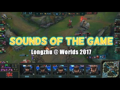 [FUNNY] Sounds Of The Game - Longzhu @ Worlds 2017