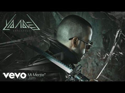 Yandel  No Sales de Mi Mente  Audio ft Nicky Jam