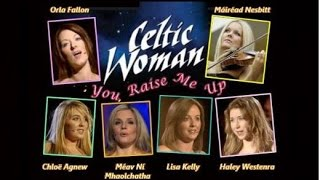 You Raise Me Up - with lyrics - Celtic Woman