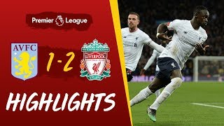 Aston Villa 1-2 Liverpool | Injury time Mane header wins it for Reds | Highlights
