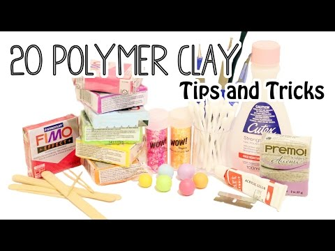 20 Polymer Clay Tips and Tricks for Beginners